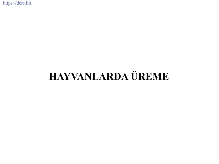 İNSAN BİYOLOJİSİ DERS NOTLARI - 7