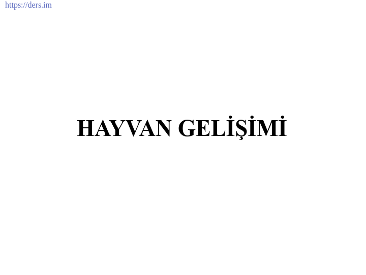 İNSAN BİYOLOJİSİ DERS NOTLARI - 8