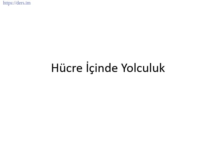 GENEL BİYOLOJİ DERS NOTLARI  -  6