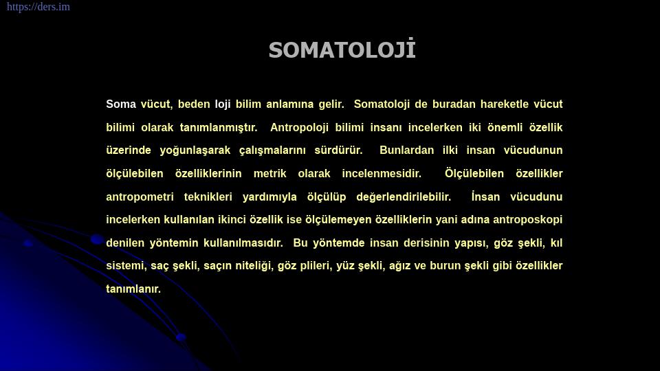 SOMATOLOJİ DERS NOTLARI - 1