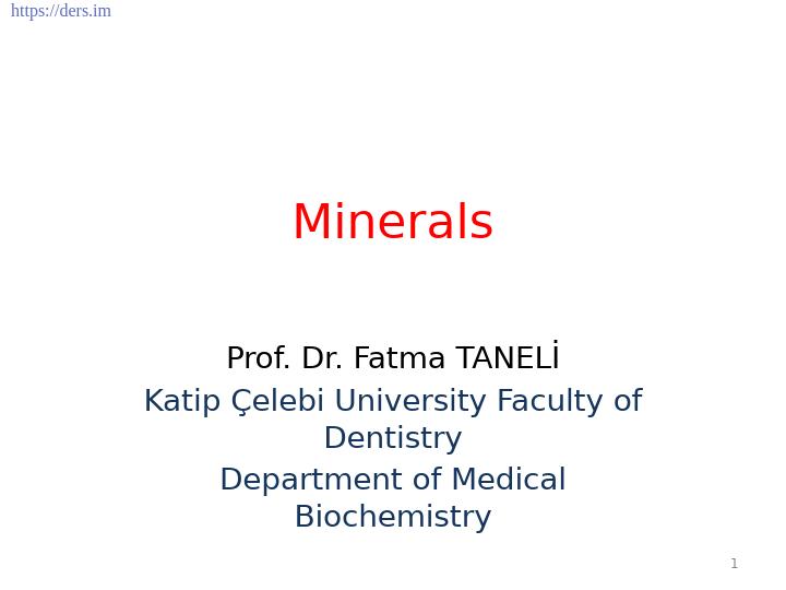 Diş Hekimliği Fakültesi / Biyokimya / Mineraller Ders Notları