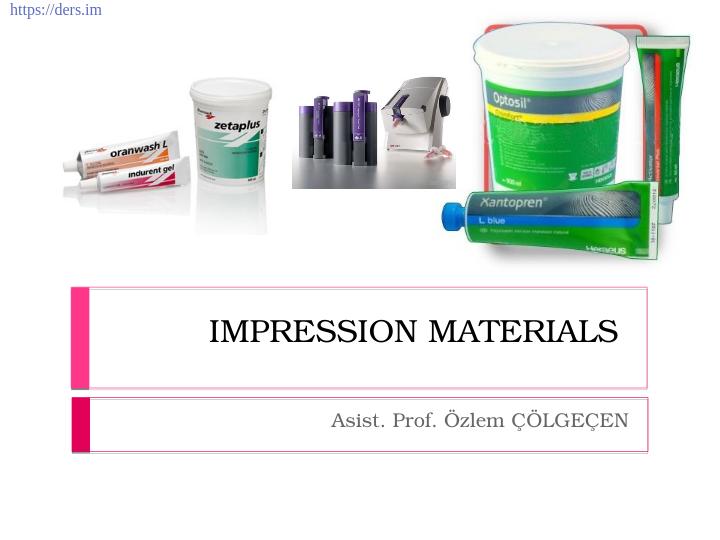 Diş Hekimliği Fakültesi / Diş Materyalleri / Ölçü Malzemeleri Ders Notları