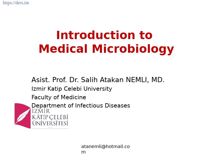 Diş Hekimliği Fakültesi / Mikrobiyoloji / Medikal Mikrobiyoloji Mikrobiyolojisine Giriş Ders Notları
