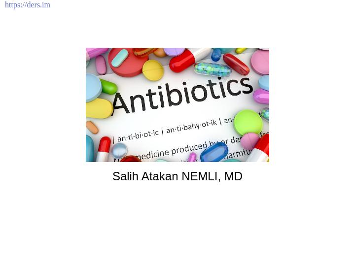 Diş Hekimliği Fakültesi / Mikrobiyoloji /  Antibiyotik Ders Notları