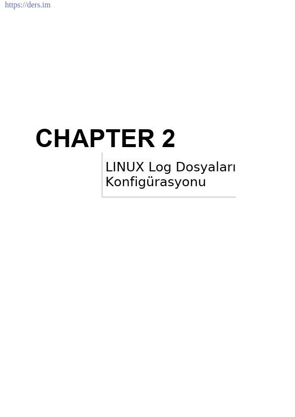 Linux Log Dosyaları Konfigürasyonu Ders Notları