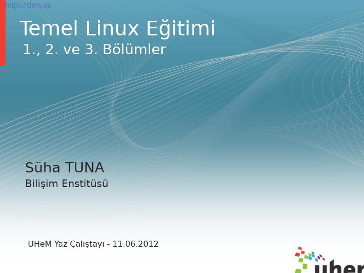 Temel Linux Eğitimi Ders Notları