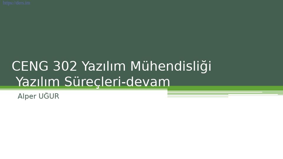 Yazılım mühendisliği Pamukkale Üniversitesi 3. Ders - Alper Uğur
