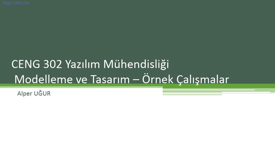 Yazılım mühendisliği Pamukkale Üniversitesi 6. Ders - Alper Uğur