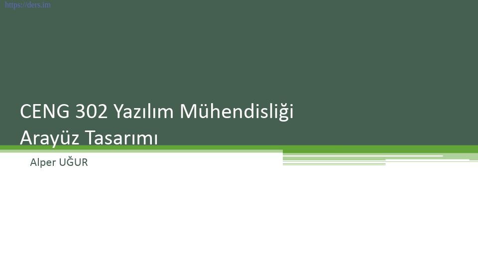 Yazılım mühendisliği Pamukkale Üniversitesi 8. Ders - Alper Uğur