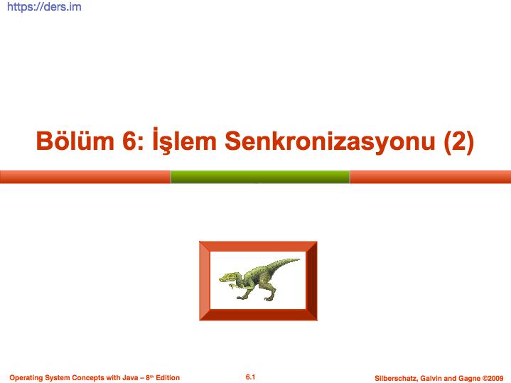 İşletim sistemleri işlem senkronizasyonu - process synchronization - 2