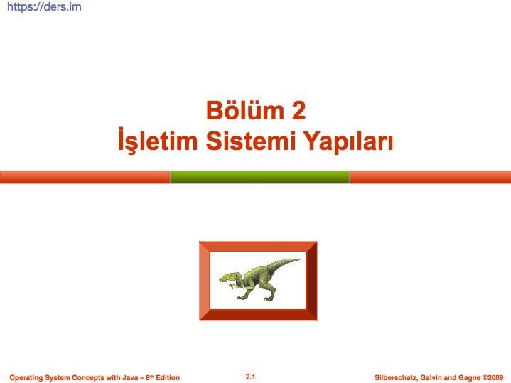 işletim sistemi yapıları ders notları