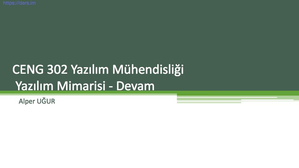 Yazılım mühendisliği Pamukkale Üniversitesi 7. Ders - Alper Uğur