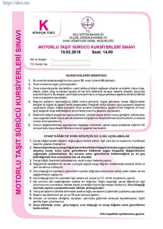Motorlu Taşıt Sürücü Kursiyerleri Sınavı / 10.02.2018