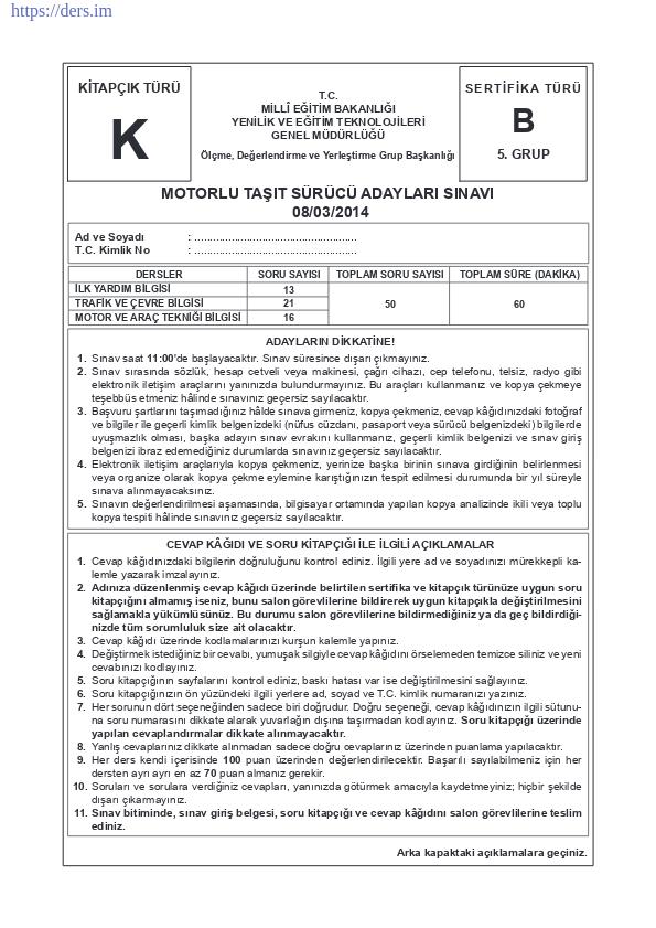 Motorlu Taşıt Sürücü Adayları Sınavı / 08.03.2014