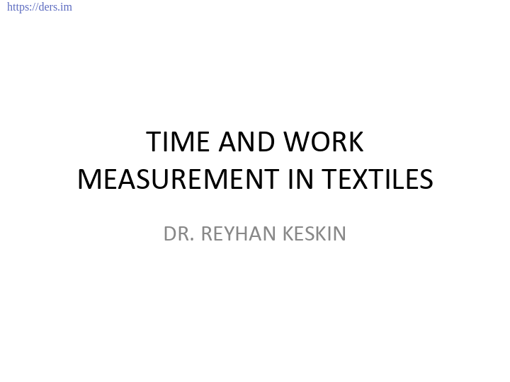 TIME AND WORK MEASUREMENT