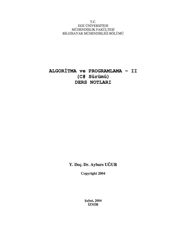 ALGORİTMA ve PROGRAMLAMA - II (C# Sürümü) DERS NOTLARI