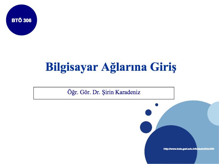 Bilgisayar Ağları ve İletişim Ders Notları (pdf) - Prof.Dr.Şirin Karadeniz