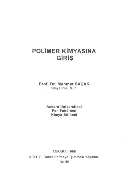 Polimer Kimyasına Giriş - Ankara Üniversitesi