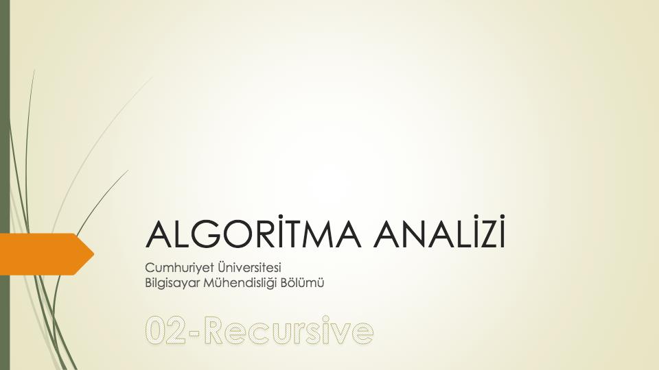 ALGORITMA ANALIZI - CUMHURIYET ÜNIVERSITESI BILGISAYAR MÜHENDISLIĞI