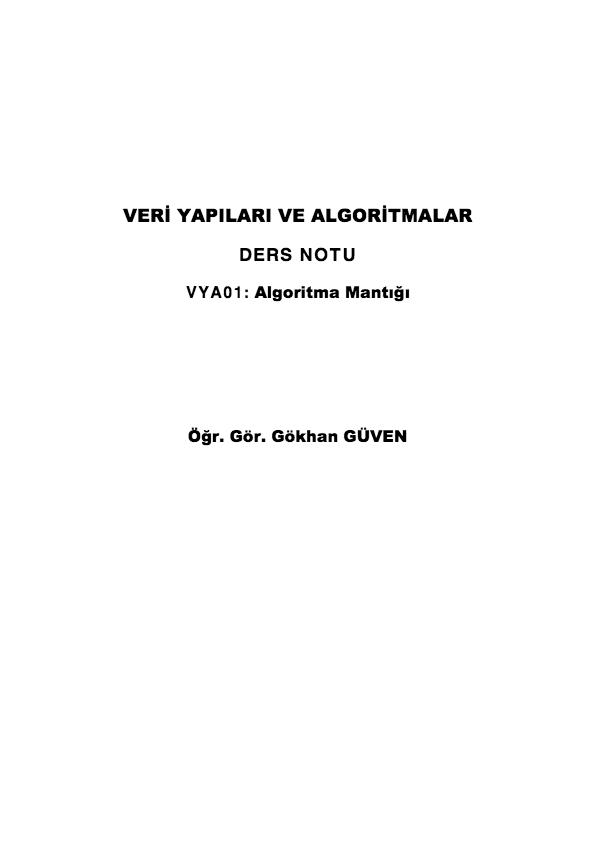 DERS NOTU VYA01: ALGORITMA MANTIĞI - ERCIYES ÜNIVERSITESI IIBF