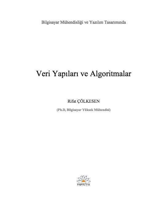 Dr. Nadia Erdoğan'dan aldım, ardından Prof. Dr. Nadir Yücel tarafından verilen. Algoritma Analizi dersini alınca algoritmik düĢünce sistemine geçtiğimi hissettim. Ger- çekten de bilgisayar biliminde algoritmik modelleme yapılabilmesi için veri yapıları ve algoritmalar ile algoritma analizi konuları oldukça önemli. Bu nedenle...