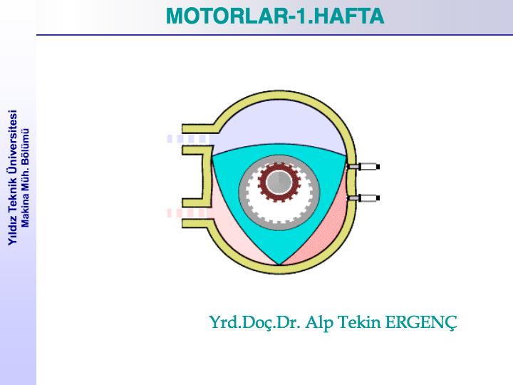 İçten Yanmalı Motorlar Ders Notları  İçten yanmalı motorları, dıştan yanmalı motorlardan ayıran en temel fark yakıtın yanması veya oksitlenmesinin silindir içersinde gerçekleşmesidir. • Günümüzde yakıt tipine bağlı olarak iki tip içten yanmalı motor yaygın olarak kullanılmaktadır. 1.OTTO motoru. 2.DİESEL motoru