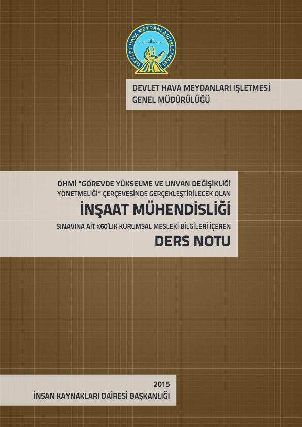 INŞAAT MÜHENDISLIĞI DERS NOTU - DHMİ