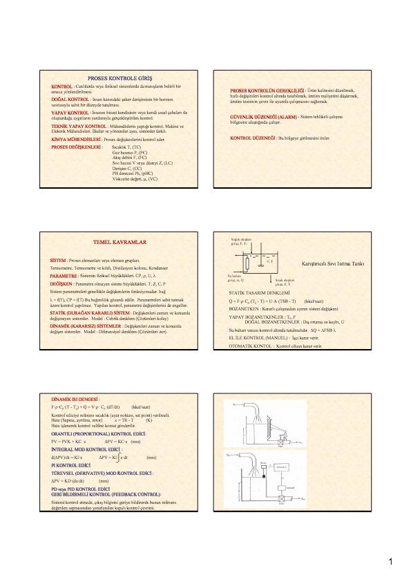 Makine ve. Elektrik Mühendisleri. İlkeler ve yöntemler aynı, sistemler farklı. KİMYA MÜHENDİSLERİ : Proses değişkenlerini kontrol eder. Su Isıtma Tankı. PROSES TASARIMI. P&ID. DERS NOTLARI. DOÇ. DR. SÜLEYMAN KARACAN. 7. Borulandırma ve Enstrumantasyon. (P&I: Piping and Instrumentation). • 7.1. Giriş.