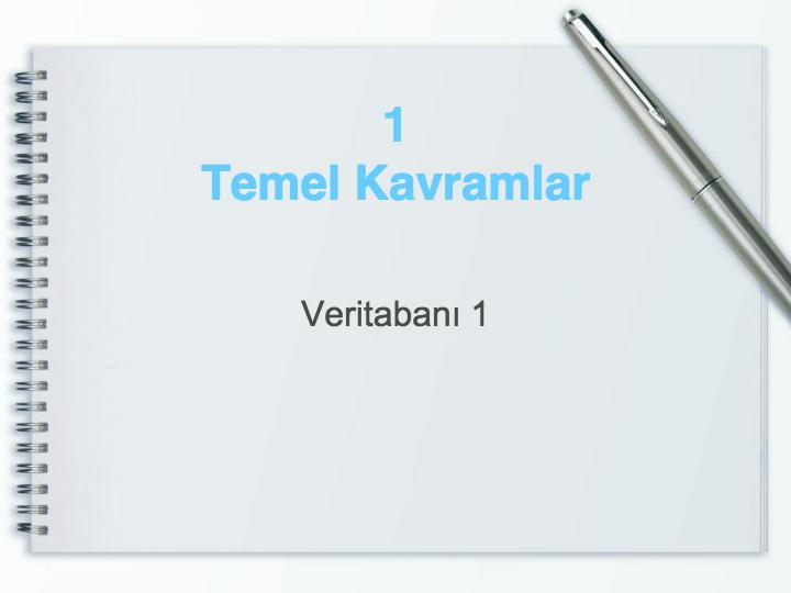 1 TEMEL KAVRAMLAR