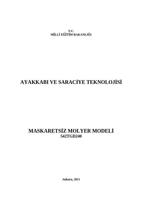 Maskaretsiz Molyer  Modeli