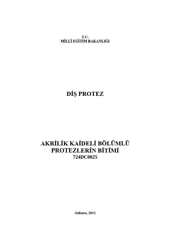 Akrilik Kaideli Bölümlü Protezlerin Bitimi ders notu pdf