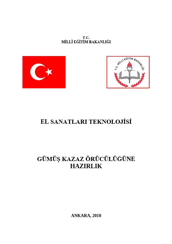Gümüş Kazaz Örücülüğüne Hazırlık ders notu pdf
