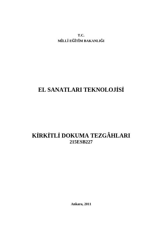 Kirkitli Dokuma Tezgâhları