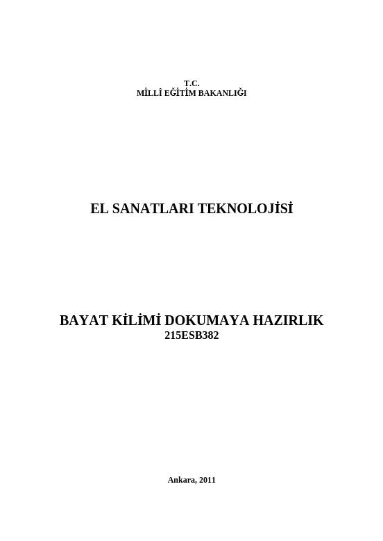 Bayat Kilimi Dokumaya Hazırlık ders notu pdf