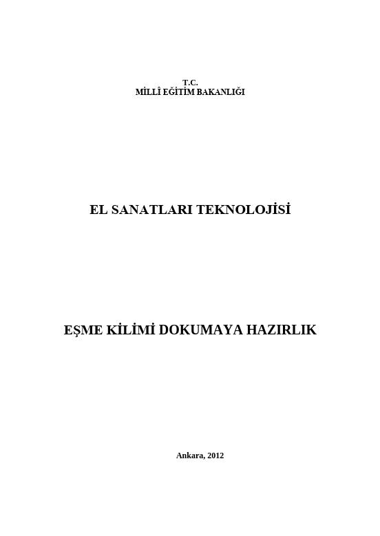 Eşme Kilimi Dokumaya Hazırlık ders notu pdf