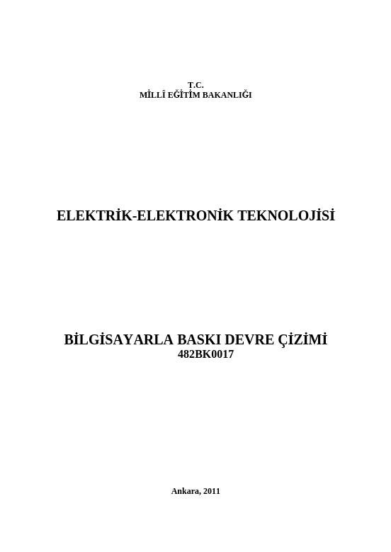 Bilgisayarla Baskı Devre Çizimi ders notu pdf