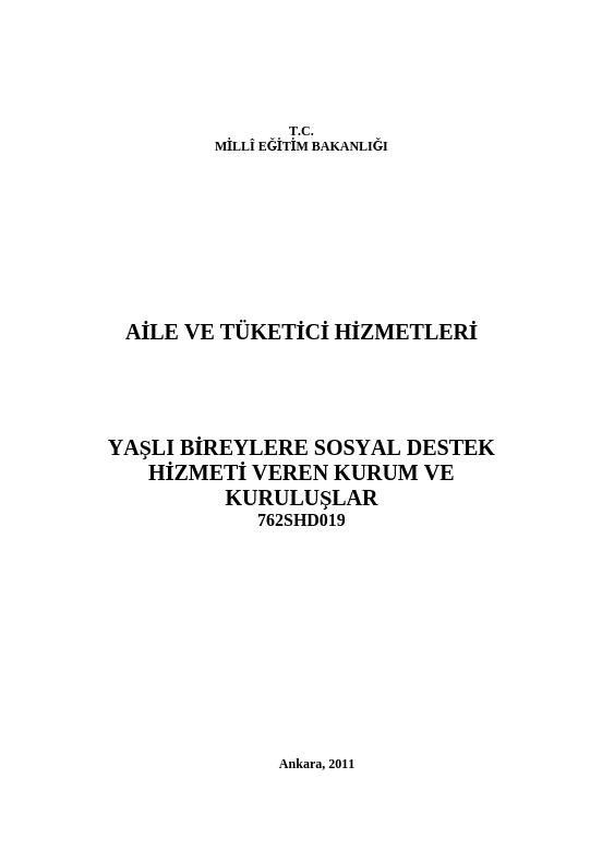 Yaşlı Bireylere Sosyal Destek Hizmeti Veren Kurum Ve Kuruluşlar ders notu pdf