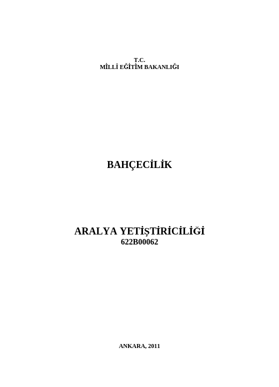 Aralya Yetiştiriciliği ders notu pdf