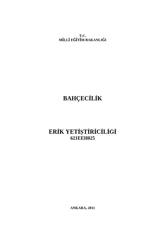 Erik Yetiştiriciliği