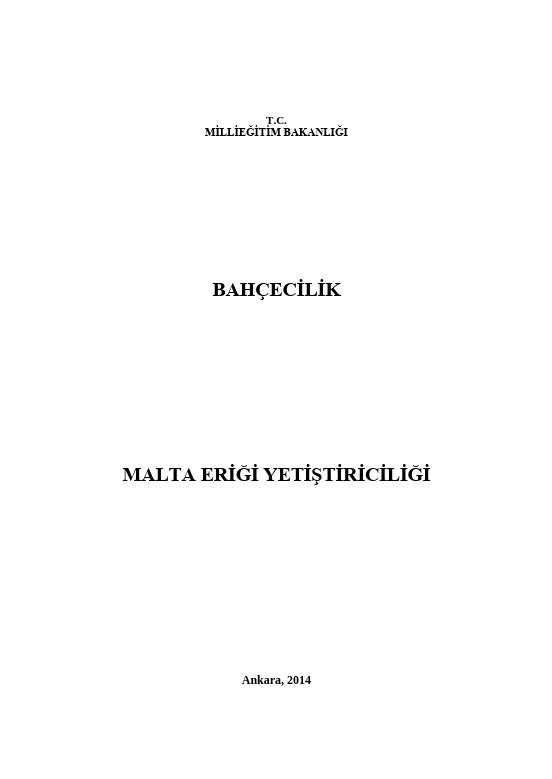 Malta Eriği Yetiştiriciliği ders notu pdf