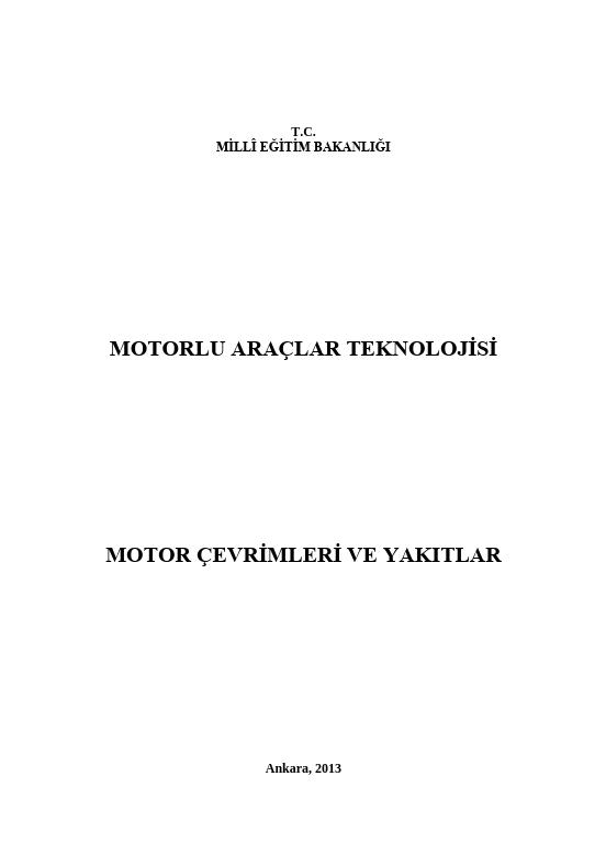Motor Çevrimleri Ve Yakıtlar