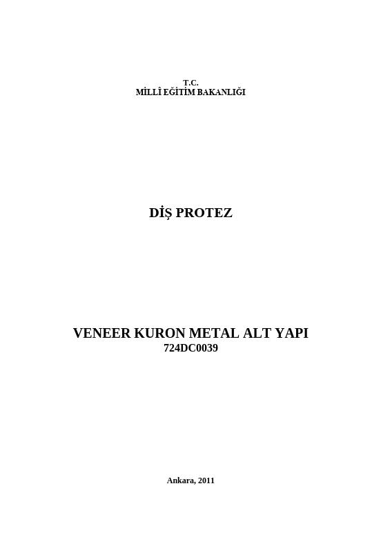 Veneer Kuron Metal Alt Yapı