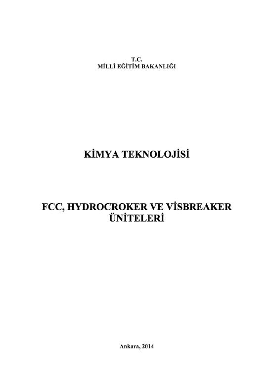 Fcc - Hydrocroker Ve Visbreaker Üniteleri