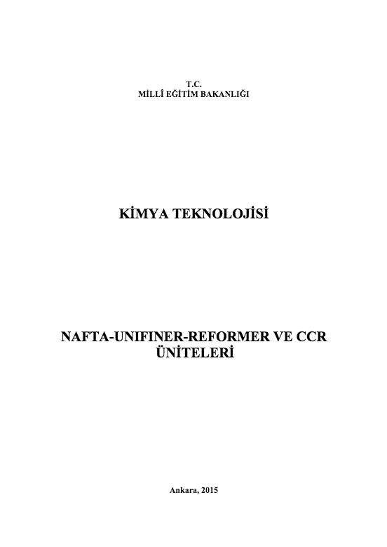 Nafta - Unifiner - Reformer ve Ccr Üniteleri