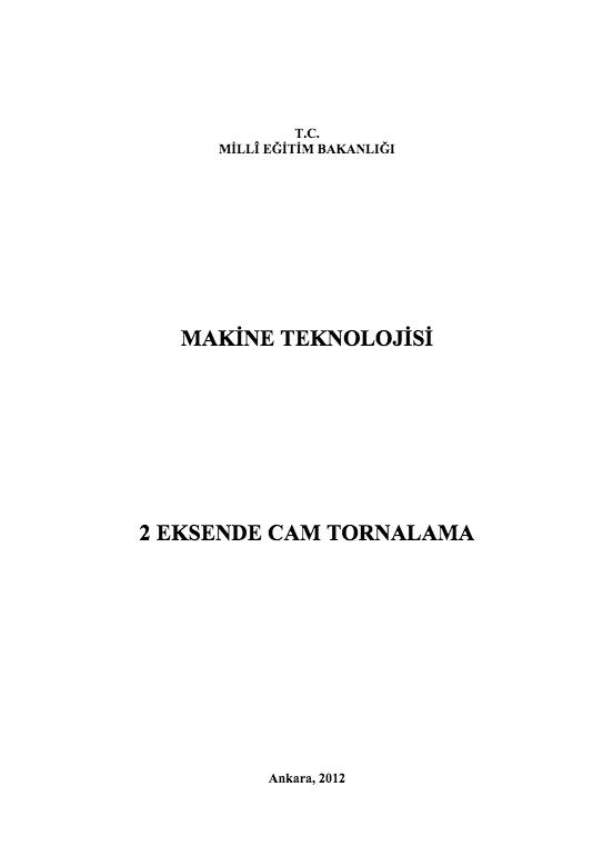 2 Eksende Cam Tornalama
