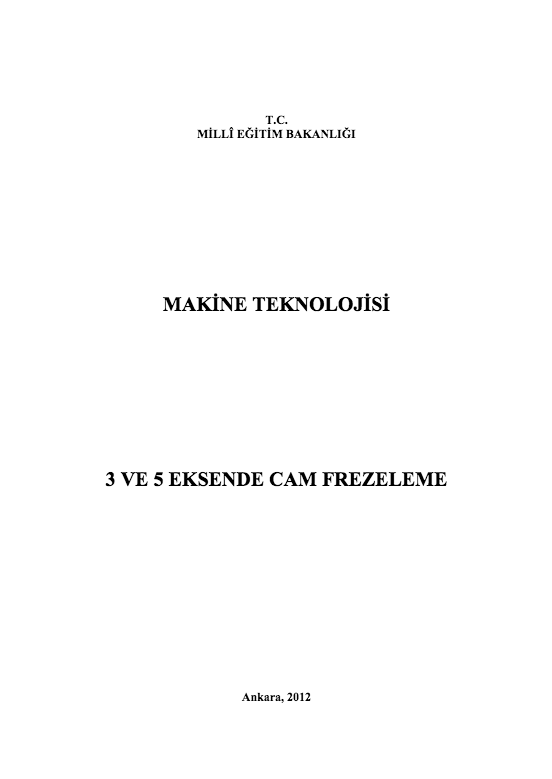 3 Ve 5 Eksende Cam Frezeleme ders notu pdf