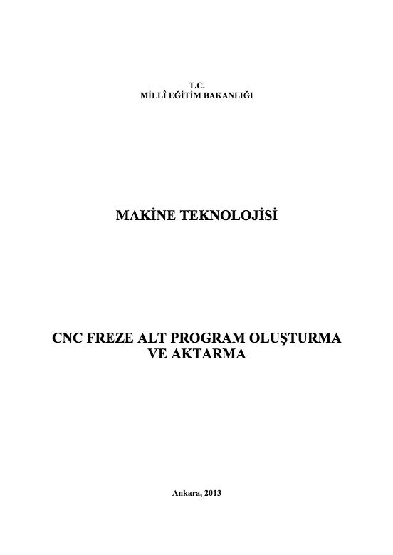 Cnc Freze Alt Program Oluşturma Ve Aktarma