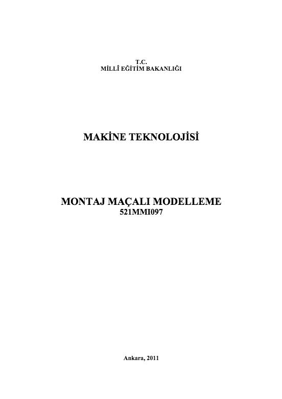 Montaj Maçalı Modelleme