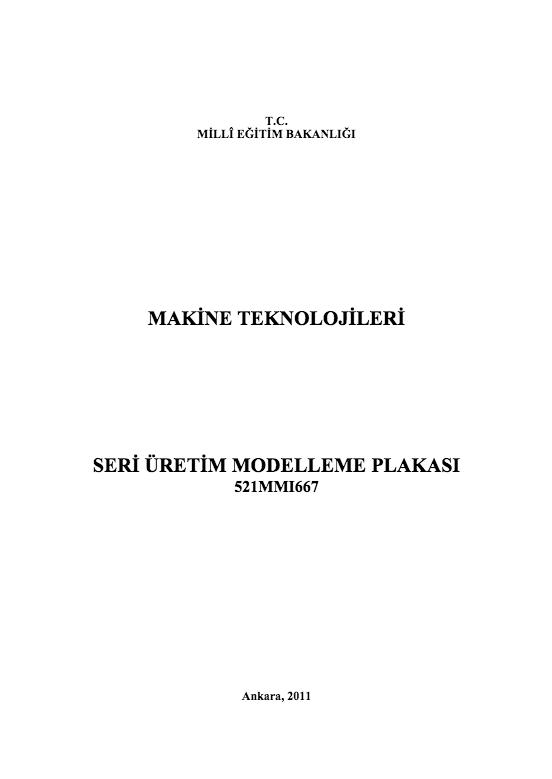 Seri Üretim Modelleme Plakası