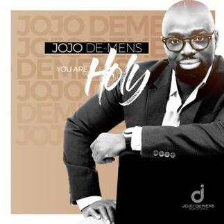 Gospel musician Jojo De Mens Out with first Album dubbed 'YOU ARE HOLY'